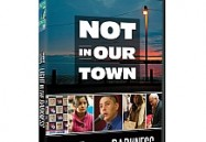 Not In Our Town: Light In The Darkness