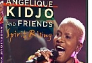 Live from Guest Street: Angelique Kidjo and Friends: Spirit Rising
