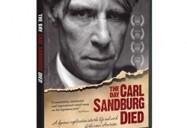 American Masters: The Day Carl Sandburg Died