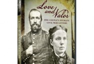 Love & Valor: One Couple's Intimate Civil War Letters