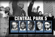The Central Park Five: Ken Burns (Classroom Edition)