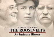 Ken Burns: The Roosevelts: An Intimate History