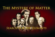 Mystery of Matter: Search For the Elements