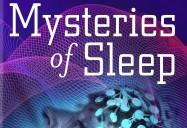 NOVA: Mysteries of Sleep