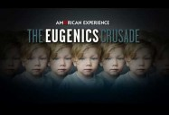 American Experience: The Eugenics Crusade