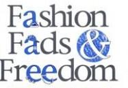 Fashion, Fads and Freedom