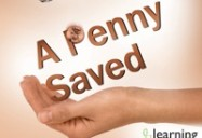 A PENNY SAVED: HOW TO GROW MONEY