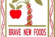 BRAVE NEW FOODS: The BioTech Revolution