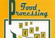 Food Processing: A Video Field Trip