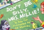 Don't Be Silly Mrs. Millie