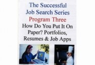 How Do You Put It On Paper? Portfolios, Resumes and Job Applications