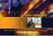 Study Smarts: Skills & Strategies For Top Grades