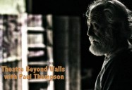 Theatre Beyond Walls with Paul Thompson