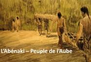L'Abénaki – Peuple de l'Aube: L'eau de vie