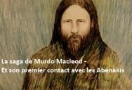 La saga de Murdo Macleod - Et son premier contact avec les Abénakis: L'eau de vie