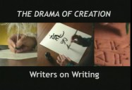 The Drama of Creation: Writers on Writing