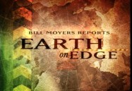 Bill Moyers Reports: Earth on Edge