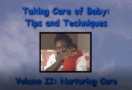 Nurturing Baby Care - Volume II: Taking Care of Baby: Tips and Techniques Series