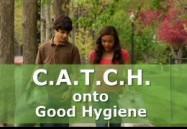C.A.T.C.H. onto Good Hygiene