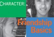 Character: Friendship Basics