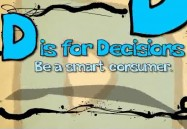 D is for Decisions