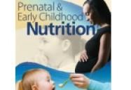 Prenatal & Early Childhood Nutrition