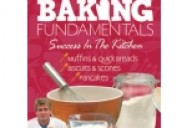 Baking Fundamentals: Muffins, Biscuits, Pancakes & Quick Breads