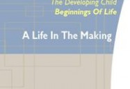 PreNatal Development: A Life in the Making