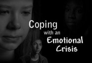 Coping With An Emotional Crisis