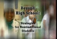 Beyond High School: Strategies for Nontraditional Students