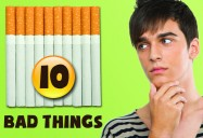 Ten Bad Things about Smoking & Tobacco You Probably Didn't Know