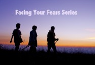 Facing Your Fears Series