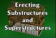 ERECTING SUBSTRUCTIONS & SUPERSTRUCTURES