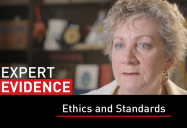 Ethics and Standards: Expert Evidence Series