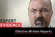 Effective Written Reports: Expert Evidence Series