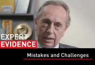 Mistakes and Challenges: Expert Evidence Series