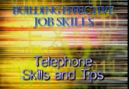 TELEPHONE SKILLS & TIPS