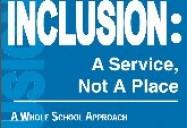 Inclusion A Service, Not a Place