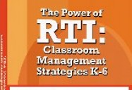 The Power of RTI Classroom Management Strategies K-6