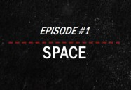 Space: Journey into the Unknown (Episode 1): Global Science Series