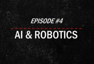 Robotics and A.I.: The Future of Humanity (Episode 4): Global Science Series
