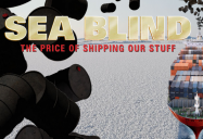 Sea Blind: The Price of Shipping Our Stuff