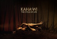 KAHA:WI: The Cycle of Life