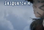 Sasquatch'n