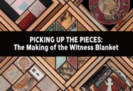 Picking Up the Pieces: The Making of the Witness Blanket
