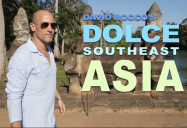 David Rocco's Dolce Southeast Asia Series