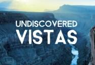 Undiscovered Vistas Series