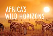 Africa's Wild Horizons Series