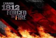 Canada 1812: Le Baptême du feu