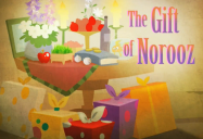 The Gift of Norooz (Episode 22): 1001 Nights: Season 1
